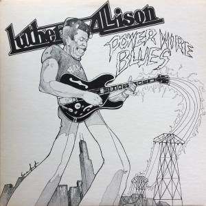 Luther Allison: Power Wire Blues - Cover