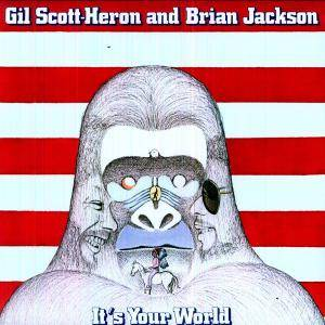 Cover - Gil Scott-Heron & Brian Jackson: It's Your World