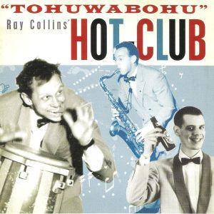 Ray Collins' Hot Club: Tohuwabohu - Cover
