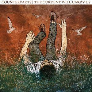 Counterparts: Current Will Carry Us, The - Cover