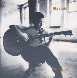 Cover - Ani DiFranco: Like I Said (Songs 1990-91)