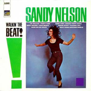 Cover - Sandy Nelson: Walkin' The Beat!