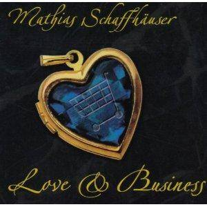 Cover - Mathias Schaffhäuser: Love & Business