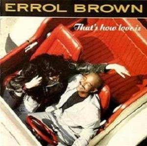 Cover - Errol Brown: That's How Love Is