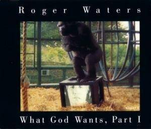 Roger Waters: What God Wants, Part I - Cover