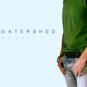 Cover - Watershed: Mosaic