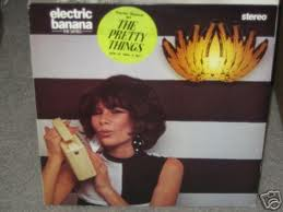 Cover - The Pretty Things: Electric Banana The Sixties