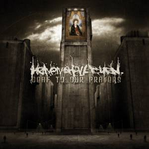 Heaven Shall Burn: Deaf To Our Prayers - Cover
