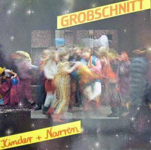 Cover - Grobschnitt: Kinder + Narren