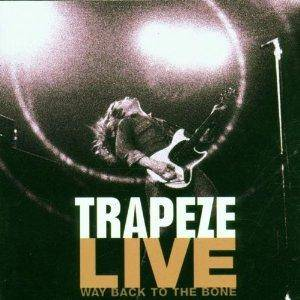 Cover - Trapeze: Live - Way Back To The Bone