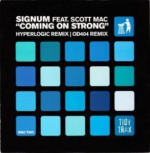Signum Feat. Scott Mac: Coming On Strong - Cover