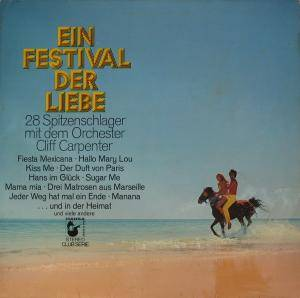 Cover - Cliff Carpenter Orchester: Ein Festival Der Liebe