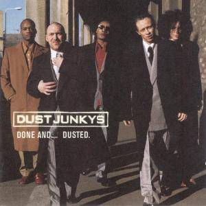 Cover - Dust Junkys: Done And Dusted