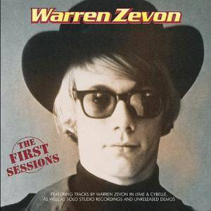 Cover - Warren Zevon: First Sessions, The