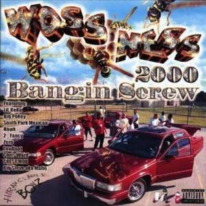 Cover - Woss Ness: 2000 Bangin Screw