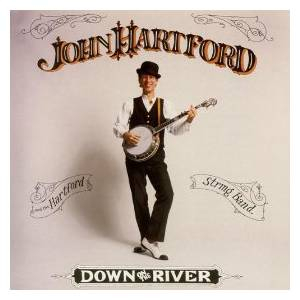 Cover - John Hartford: Down On The River