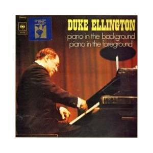 Cover - Duke Ellington: Piano In The Background / Piano In The Foreground