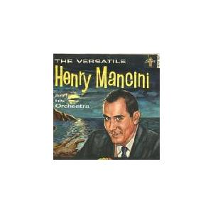 Cover - Henry Mancini And His Orchestra: Versatile, The