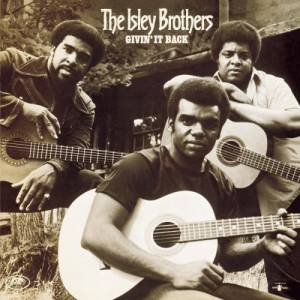 Cover - Isley Brothers, The: Givin' It Back