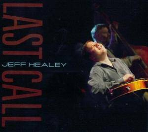 Cover - Jeff Healey: Last Call