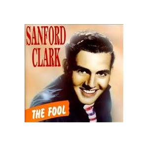 Cover - Sanford Clark: Fool, The