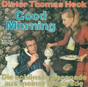 Cover - Dieter Thomas Heck: Good Morning
