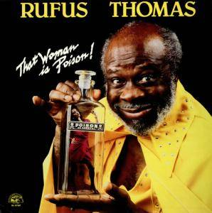 Cover - Rufus Thomas: That Woman Is Poison