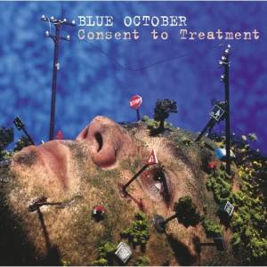 Cover - Blue October: Consent To Treatment