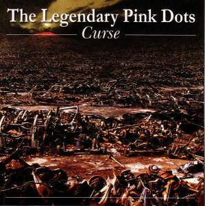 Cover - Legendary Pink Dots, The: Curse
