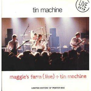 Cover - Tin Machine: Maggie's Farm (Live) + Tin Machine