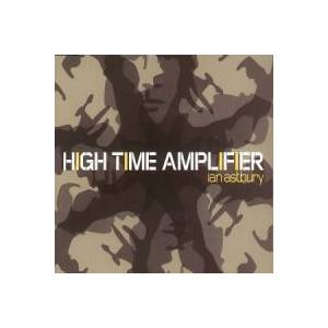 Cover - Ian Astbury: High Time Amplifier