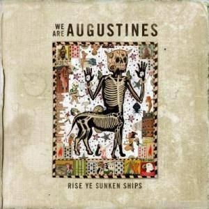 We Are Augustines: Rise Ye Sunken Ships - Cover