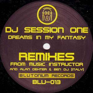 Cover - DJ Session One: Dreams In My Fantasy (Remixes)