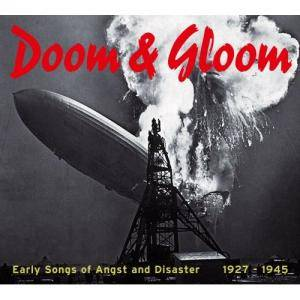 Cover - Allen Brothers: Doom & Gloom - Early Songs Of Angst And Disaster 1927-1945