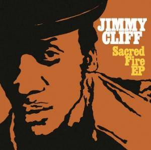 Jimmy Cliff: Sacred Fire EP - Cover