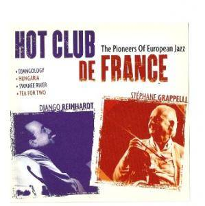 Cover - Django Reinhardt & Stéphane Grappelli: Hot Club De France