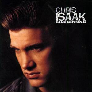 Cover - Chris Isaak: Silvertone