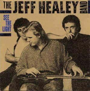 The Jeff Healey Band: See The Light (LP) - Bild 1