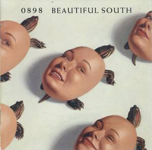 Cover - Beautiful South, The: 0898 Beautiful South