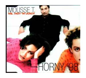 Cover - Mousse T. Vs. Hot 'N' Juicy: Horny '98