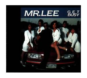 Cover - Mr. Lee: Get Busy