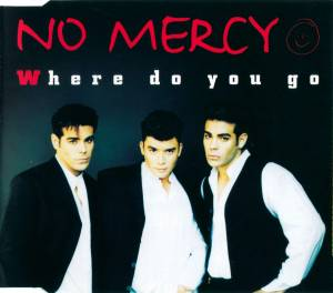 No Mercy: Where Do You Go - Cover