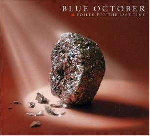 Cover - Blue October: Foiled For The Last Time