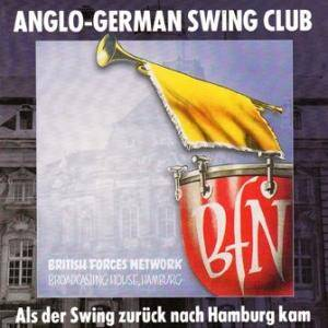 Cover - Gene Krupa & His Orchestra: Anglo-German Swing Club - Als Der Swing Zurück Nach Hamburg Kam