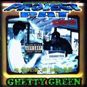 Project Pat: Ghetty Green - Cover