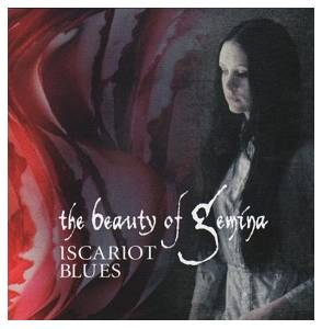 Cover - Beauty Of Gemina, The: Iscariot Blues