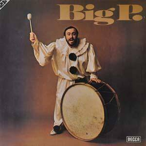 Cover - Luciano Pavarotti: Big P.