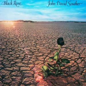 Cover - J. D. Souther: Black Rose