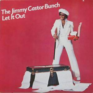 Cover - Jimmy Castor Bunch, The: Let It Out