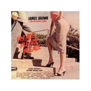 Cover - James Brown & The Famous Flames: Please Please Please